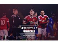 Leicester 1 United 1